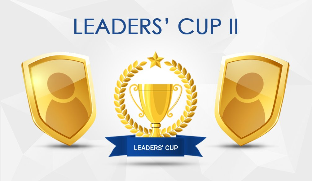 """Leaders' Cup II"" Tournament (updated)"