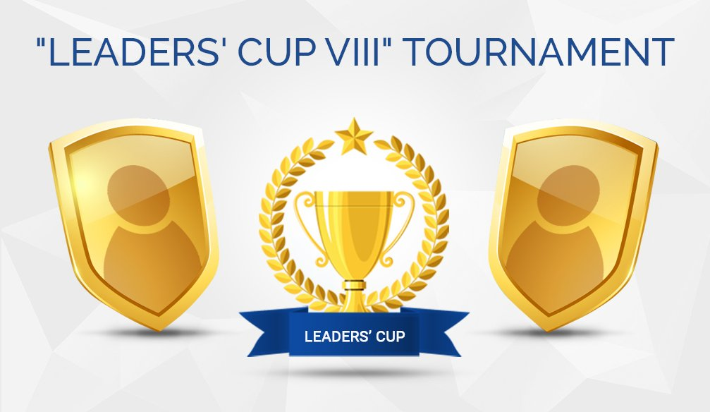 """Leaders' Cup VIII"" Tournament (updated)"
